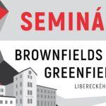 """Seminář """"Brownfields a greenfields v Libereckém kraji"""" – 4. 11. 2021 v Lomnici nad Popelkou"""